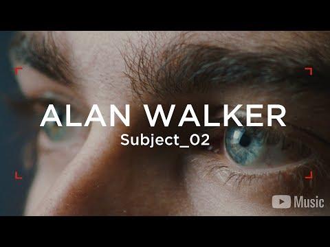 Alan Walker - WAW Subject_02 (Câu chuyện nổi bật của nghệ sĩ) - Thời lượng: 6 phút, 13 giây.