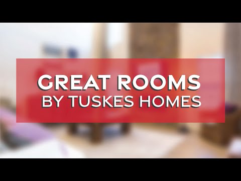 Great Rooms by Tuskes Homes