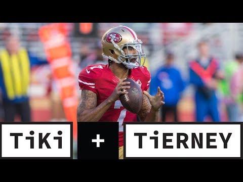 Video: Should the Redskins sign Colin Kaepernick? | Tiki + Tierney