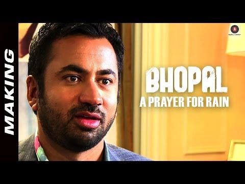 Making Of Bhopal: A Prayer For Rain | Kal Penn, Mischa Barton, Martin Sheen