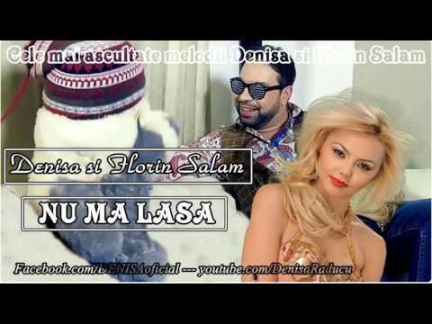 Nu mă lăsa - Denisa & Florin Salam