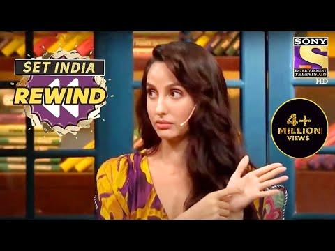Kapil Wants To Know Nora's Health Secrets | The Kapil Sharma Show | SET India Rewind 2020