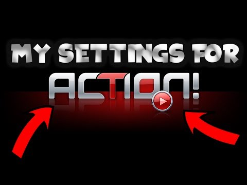 [2017] [TUTORIAL] MY BEST SETTINGS FOR ACTION! MIRILLIS SMOOTH BEST QUALITY