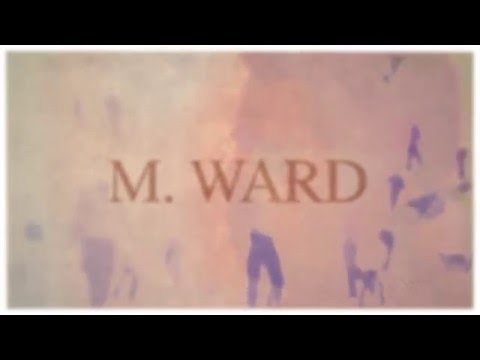 M. Ward debuts video for 'I'm Listening (Child's Theme)'
