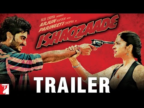 ISHAQZAADE TRAILER - Arjun Kapoor & Parineeti Chopra