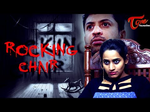 ROCKING CHAIR | Latest Telugu Short Film 2017 | Directed by Adarsh Dhupar