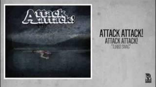 Attack Attack! - Turbo Swag