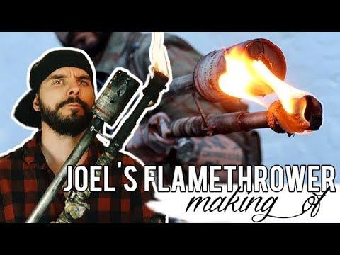 """Joel """"The Last Of Us"""" Flamethrower"""
