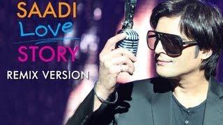 Saadi Love Story (Remix) - Saadi Love Story