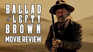 Nonton The Ballad Of Lefty Brown  2017  Movie Review Film Subtitle Indonesia Streaming Movie Download