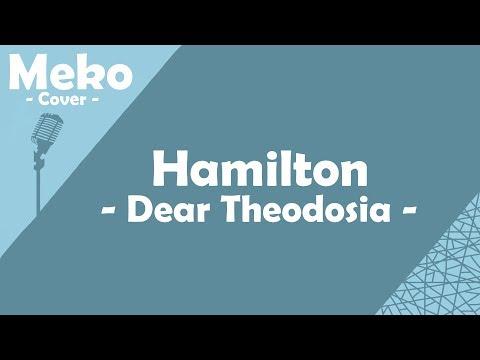 Hamilton - Dear Theodosia [Meko Cover]