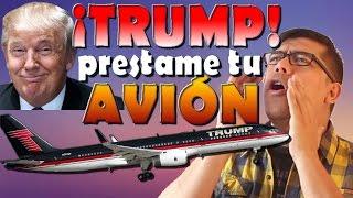 Video ¡Donald Trump prestame tu avión! - Noticias. (#19) MP3, 3GP, MP4, WEBM, AVI, FLV Juni 2018