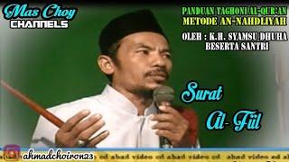 Surat Al-Fiil | Panduan Taghoni Al-Qur'an Metode An-Nahdliyah