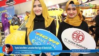 Toyota Astra Motor Luncurkan New Agya di Banda Aceh