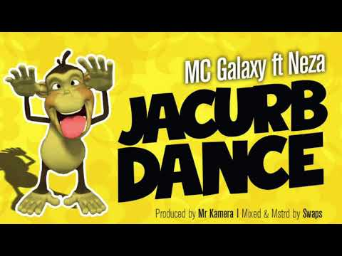MC Galaxy ft Neza - Jacurb Dance
