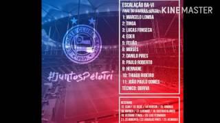 Escalação Bahia - Bahia x Vitória-Ba - Campeonato Baiano 2016 - Final