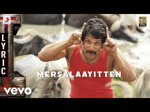 I - Mersalaayitten Lyric | A.R. Rahman | Vikram | Shankar
