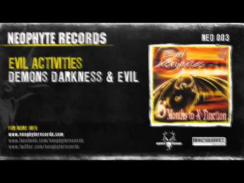 Evil Activities - Demons, Darkness And Evil