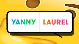 Video Yanny oder Laurel...gelöst! MP3, 3GP, MP4, WEBM, AVI, FLV Mei 2018