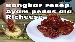 Video Bongkar resep ayam pedas ala richeese MP3, 3GP, MP4, WEBM, AVI, FLV Mei 2019