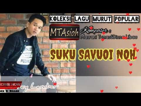 JOBREY LAMBAR~MURUT SONG|SUKU SAVUOI NOH