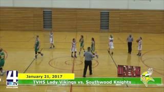 TVHS Girls Basketball vs. Southwood
