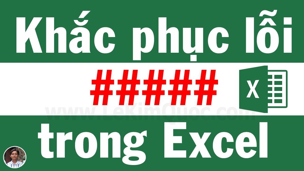 #️⃣ Hiển thị #### trong Excel là lỗi gì? Cách khắc phục lỗi #### trong Excel