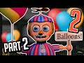 FIVE NIGHTS AT FREDDY'S 2 - BALLON BOY ;_; (NIGHT 2)