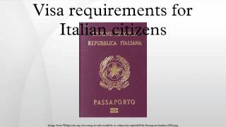 Visa requirements for Italian citizens are administrative entry restrictions by the authorities of other states placed on citizens of Italy. In 2015, Italian citizens had ...