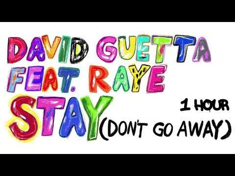 David Guetta feat Raye - Stay (Don't Go Away) [1 Hour] Loop