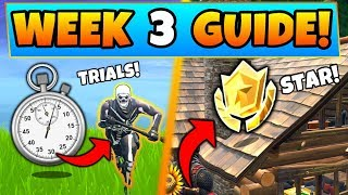 Fortnite WEEK 3 CHALLENGES GUIDE! – TIMED TRIALS, Secret Star Location (Battle Royale Season 6)
