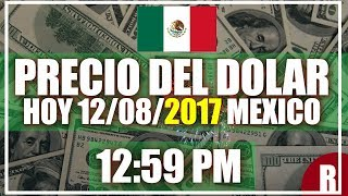Precio del Dolar en México Hoy 12 de Agosto del 2017 Así cotiza el dolar en México 12:59 pm: 1 usd = $17.73 Pesos Dolar venta:...