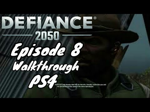 Defiance 2050 | Gameplay Walkthrough | Episode 8 | PS4 HD | No Commentary