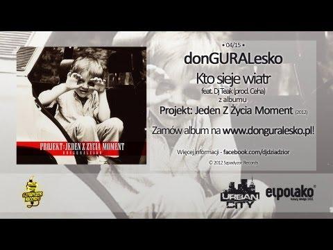Tekst piosenki DonGuralEsko - Kto sieje wiatr po polsku