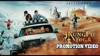 Nonton Kung Fu Yoga  2017    Full Movie Promotion Video   Jackie Chan   Disha Patani   Amyra Dastur   Sonu Film Subtitle Indonesia Streaming Movie Download