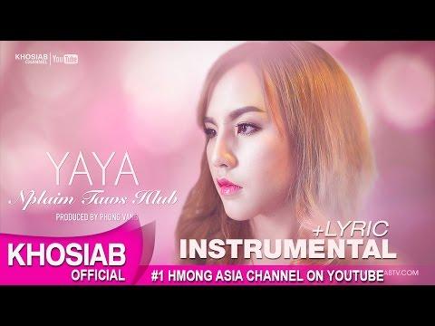 YAYA Moua - Nplaim Taws Hlub (Official Instrumental) [Hmong Song 2016] (видео)