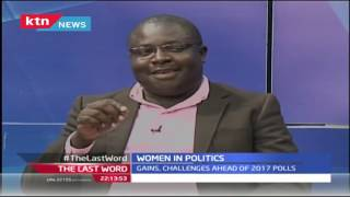 Last Word: Women in Politics-No Governor or Senator after 2013 Elections, 10th August 2016 Part 1