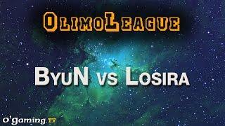 ByuN vs Losira - Best of OlimoLeague #40 - 03/10/15