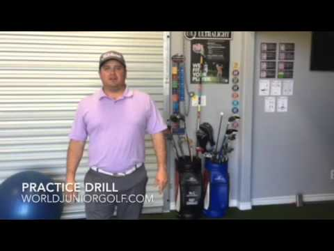 Practice Drills by Rudy Gonzalez, World Junior Golf Advisory Board