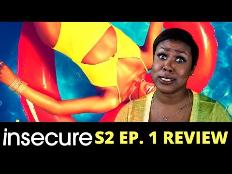 (Recap) Insecure Season 2 Episode 1 | Hella Good | Review