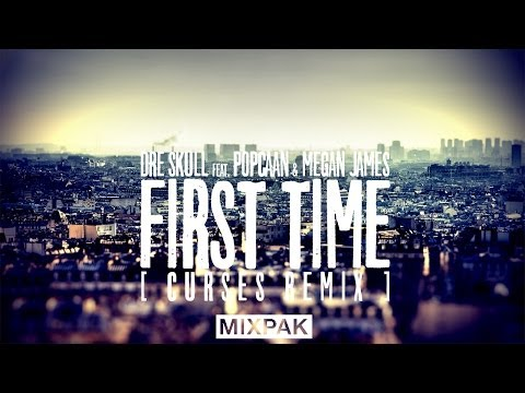 Dre Skull ft. Popcaan & Megan James – First Time – Curses Remix – December 2013 – FREE DWN