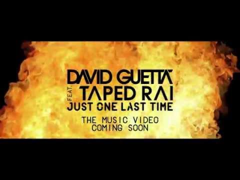David Guetta - Just One Last Time [Trailer] ft. Taped Rai