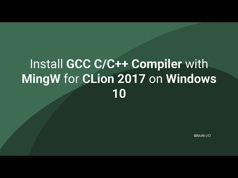 Install GCC C/C++ Compiler with MingW for CLion 2017 on Windows 10
