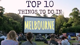 Melbourne Australia  city photos : TOP 10 THINGS TO DO IN MELBOURNE // Australia