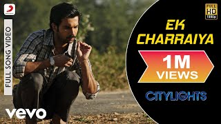 Nonton Citylights   Ek Charraiya Video   Arijit Singh   Rajkummar Rao Film Subtitle Indonesia Streaming Movie Download