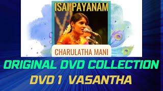 Isai Payanam DVD1 - Raga Vasantha