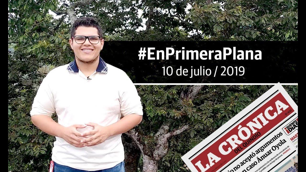 En Primera Plana: lo que será noticia este jueves 11 de julio