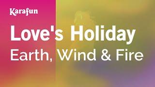 Video Karaoke Love's Holiday - Earth, Wind & Fire * MP3, 3GP, MP4, WEBM, AVI, FLV Juni 2018