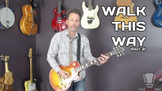 Walk This Way by Aerosmith - Guitar Lesson Verse and Chorus