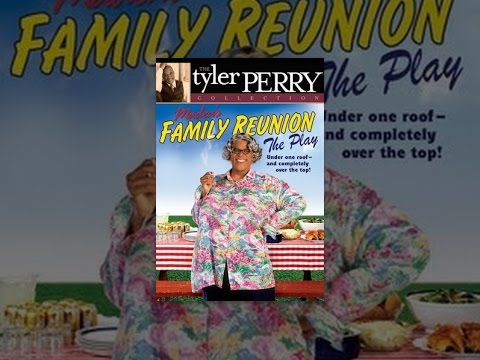 Tyler Perry's Madea's Family Reunion The Play